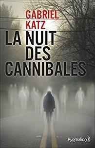 9782756421193-la-nuit-des-cannibales.jpg